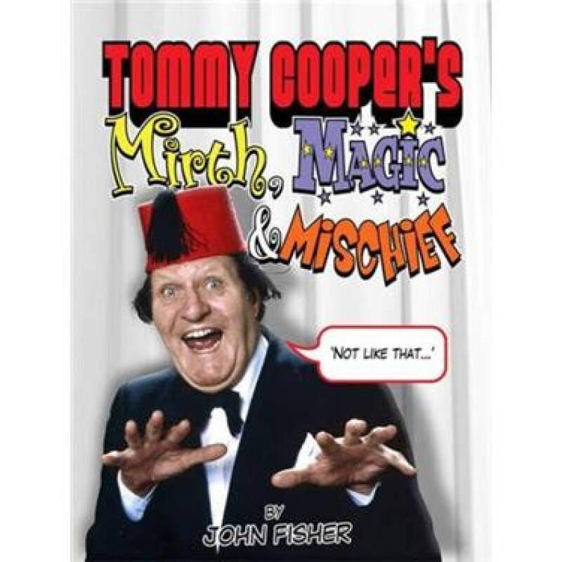 Tommy Coopers Mirth, Magic & Mischief