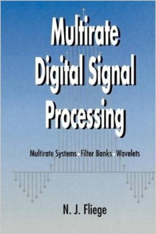 MultirateDigitalSignalProcessing:MultirateSystems-FilterBanks-Wavelets