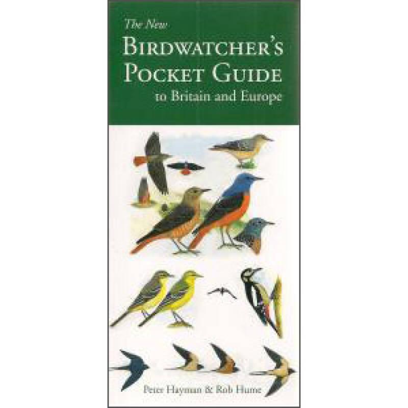 The New Birdwatchers Pocket Guide to Britain and Europe[新英国和欧洲的观鸟袖珍指南]