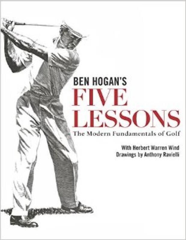 Ben Hogans Five Lessons  The Modern Fundamental