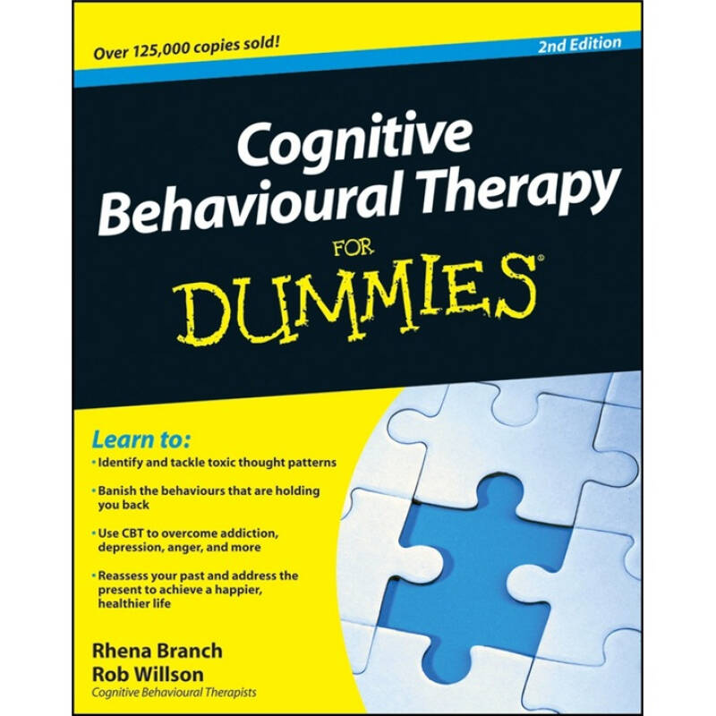 Cognitive Behavioural Therapy for Dummies (2nd Revised edition) 傻瓜健康书系列:认知行为疗法