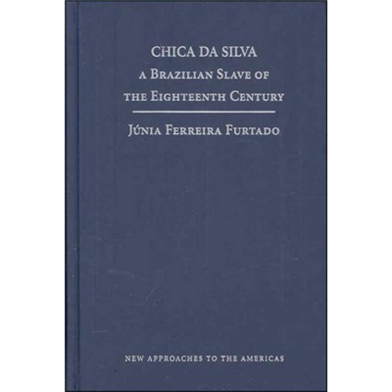 Chica da Silva 巴西女奴喜卡·达·修华