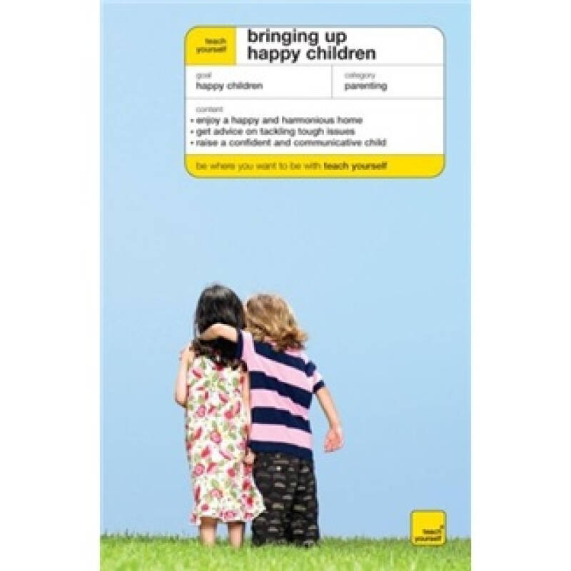 Bringing up Happy Children[自学系列:让孩子在快乐中成长]