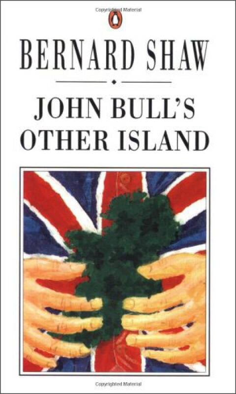 John Bulls Other Island (Bernard Shaw Library)