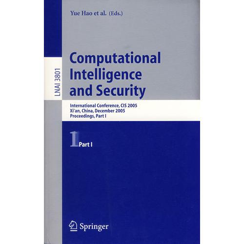 Computational Intelligence and Security 计算智能与安全国际会议第一卷