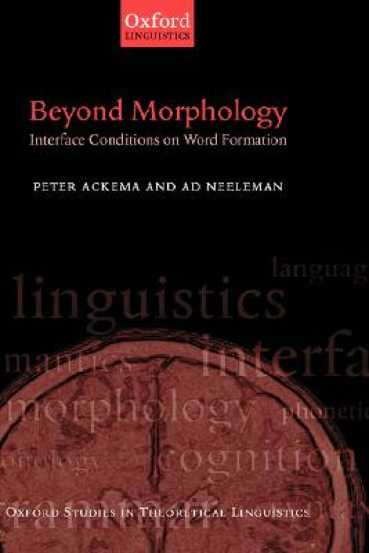 Beyond Morphology: Interface Conditions on Word