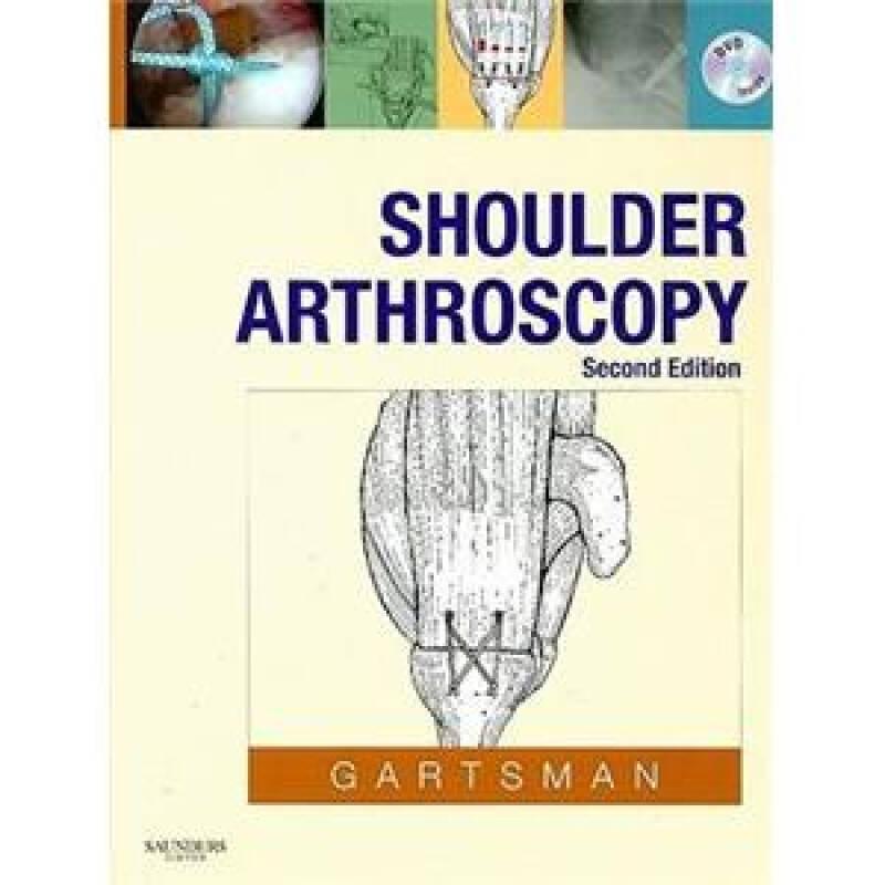 Shoulder Arthroscopy肩部关节镜检查:教程与DVD盘