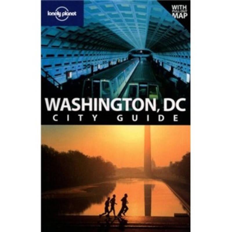 Lonely Planet: Washington DC孤独星球旅行指南:华盛顿