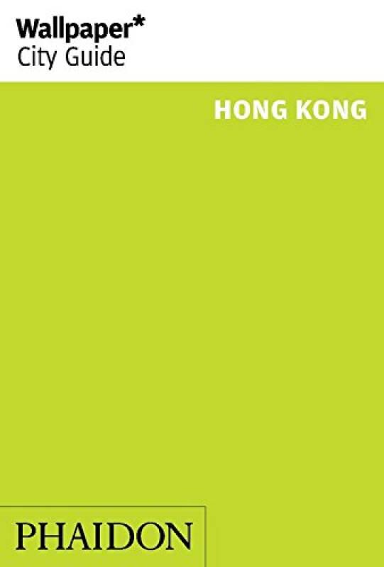 Wallpaper* City Guide Hong Kong 2015壁纸*城市指南 香港 2015