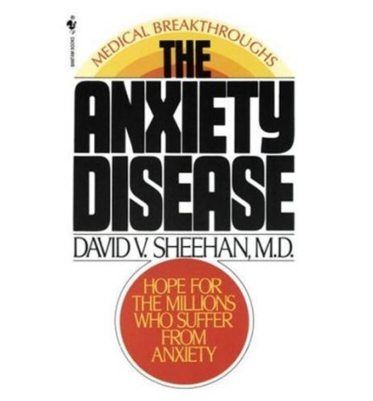 The Anxiety Disease  New Hope for the Millions W