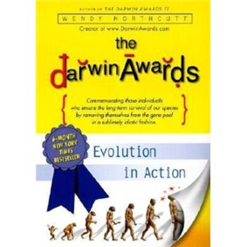The Darwin Awards - Evolution in Action