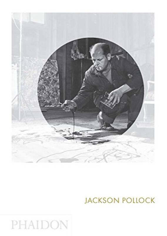 Jackson Pollock杰克逊·波洛克:费顿聚焦