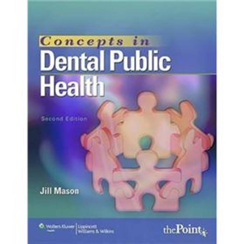 Concepts in Dental Public Health[口腔公共卫生概念]