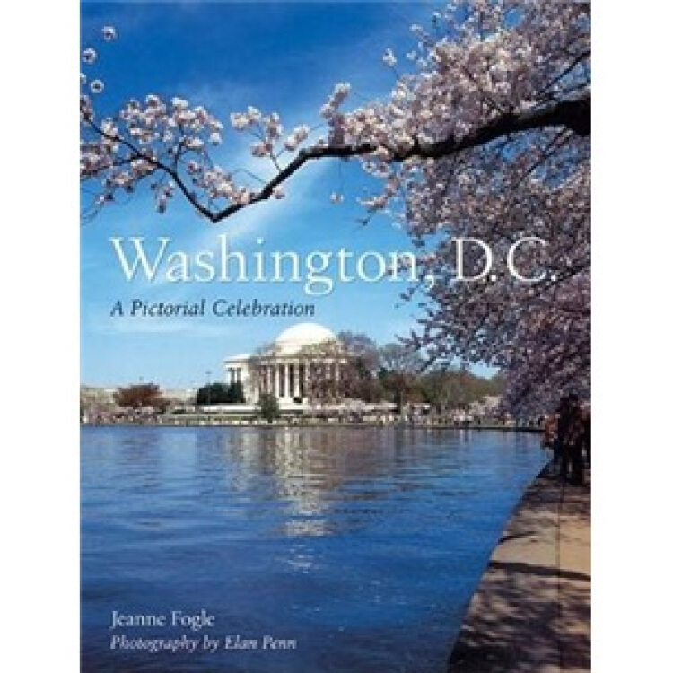 Washington,D.C.:APictorialCelebration