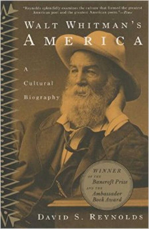 Walt Whitmans America  A Cultural Biography