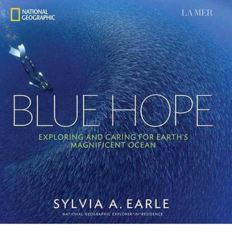 Blue Hope: Exploring and Caring for Earths Magn 英文原版