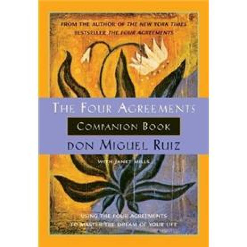 4 Agreements Companion Bk
