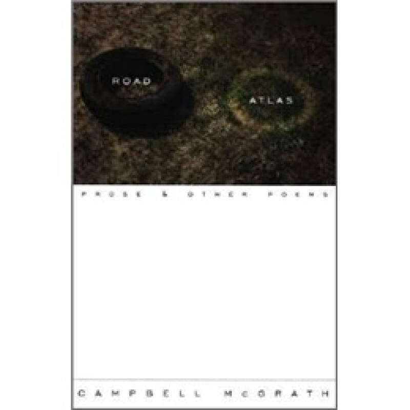 Road Atlas: Prose and Other Poems