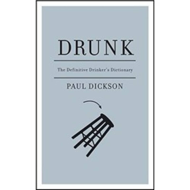 Drunk: The Definitive Drinkers Dictionary