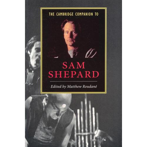 The Cambridge Companion to Sam Shepard