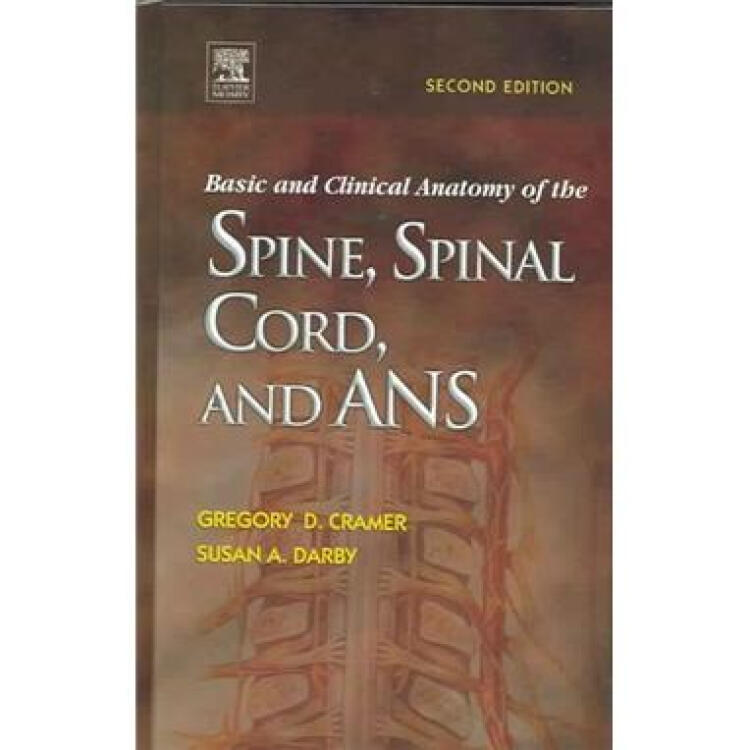 BasicandClinicalAnatomyoftheSpine,SpinalCord,andANS