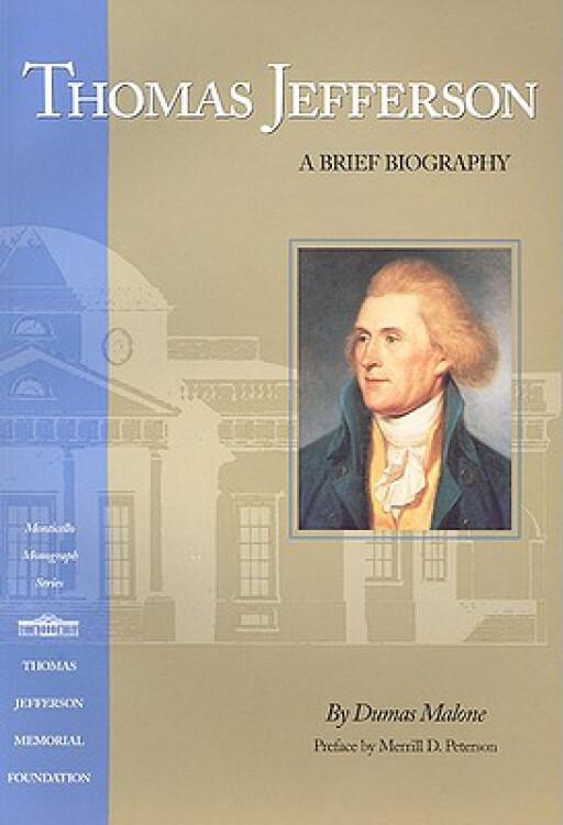 ThomasJefferson:ABriefBiography