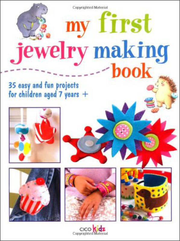 My First Jewelry Making Book (Cico Kids)