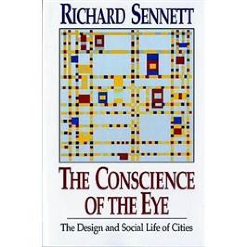 The Conscience of the Eye: The Design and Social Life of Cities