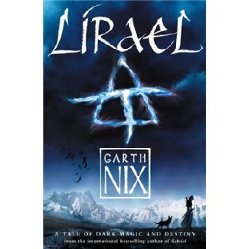 Lirael: Daughter of the Clayr (Abhorsen Trilogy, Bk. 2)[丽芮尔:克莱伊之女(阿布霍森三部曲之二)]