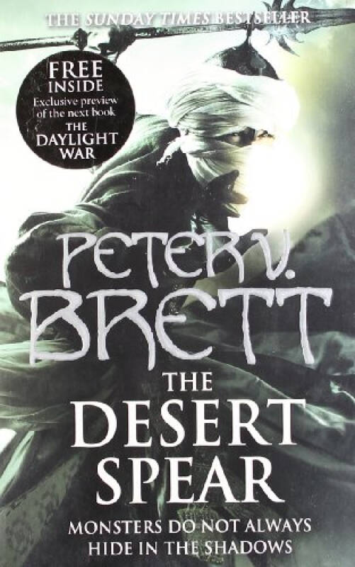 The Desert Spear. Peter V. Brett
