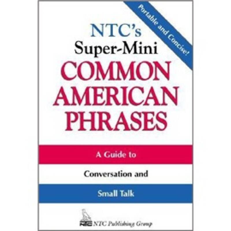 NTCS SUPER MINI: COMMON AMERICAN PHRASES