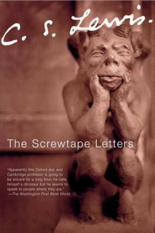The Screwtape Letters: With Screwtape Proposes a Toast [Deckle Edge][地狱来鸿]