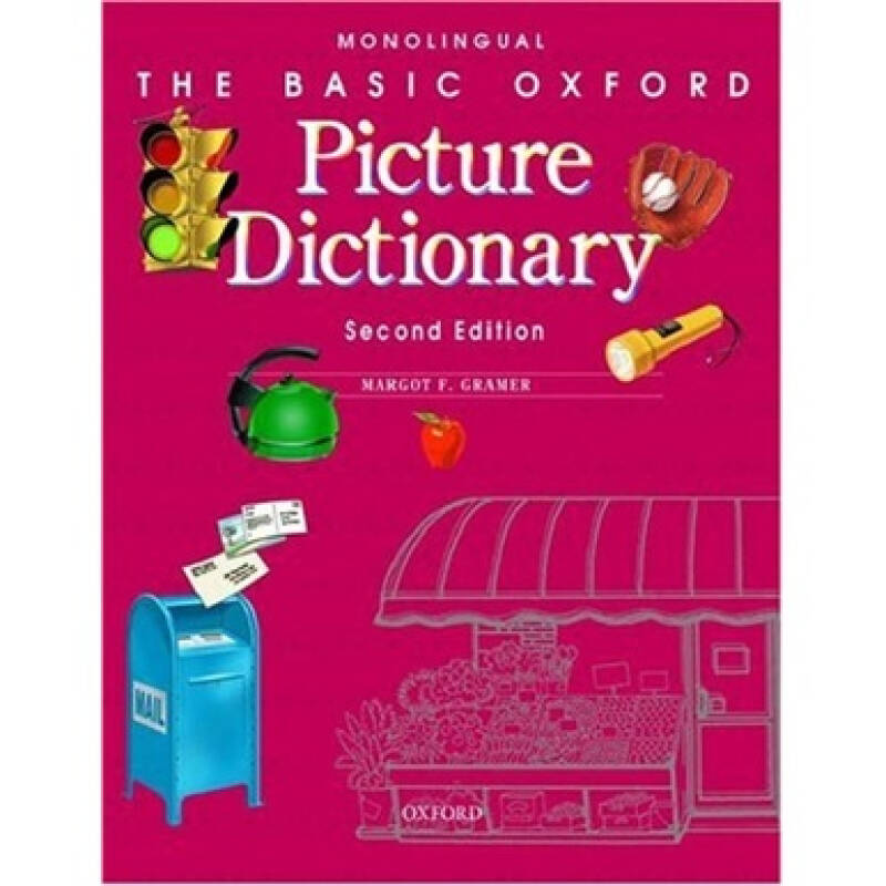 The Basic Oxford Picture Dictionary: Second Edition Monolingual[牛津图片词典(基础) 英-英]