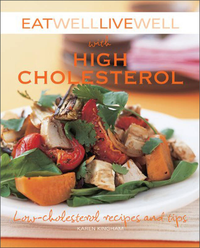 Eat Well Live Well with High Cholesterol  Low-Ch
