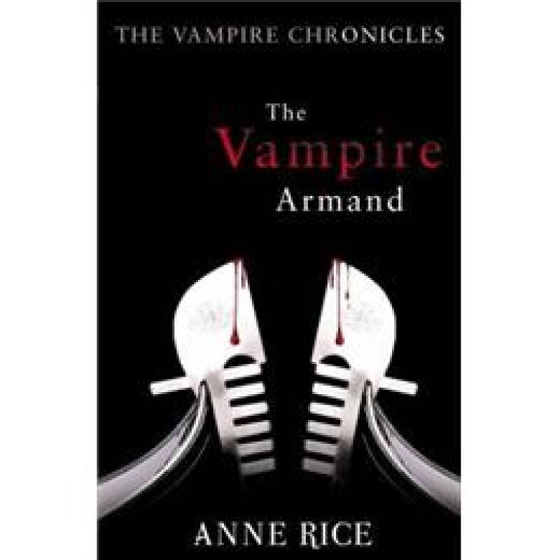 Vampire Armand (Vampire Chronicles 06)