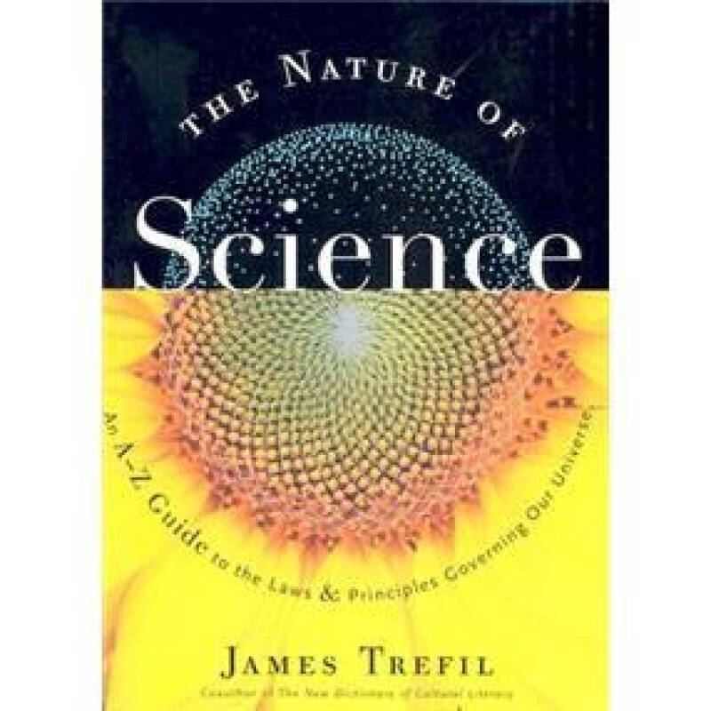 The Nature of Science: An A-Z Guide to the Laws and Principles Governing Our Universe