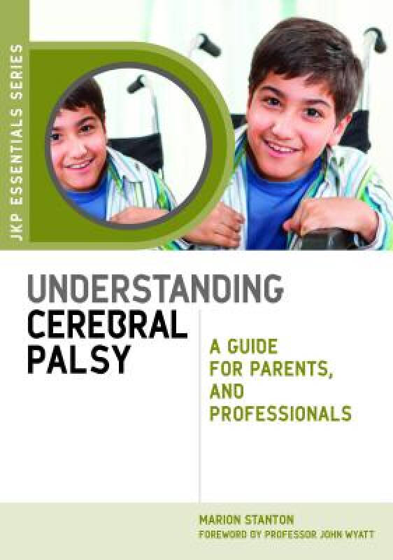 Understanding Cerebral Palsy: A Guide for Parents and Professionals