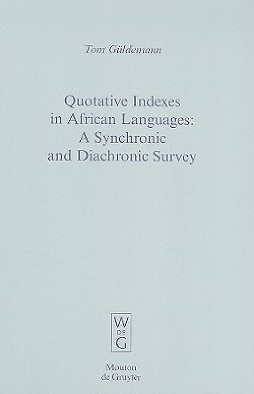 Quotative Indexes in African Languages: A Synchr