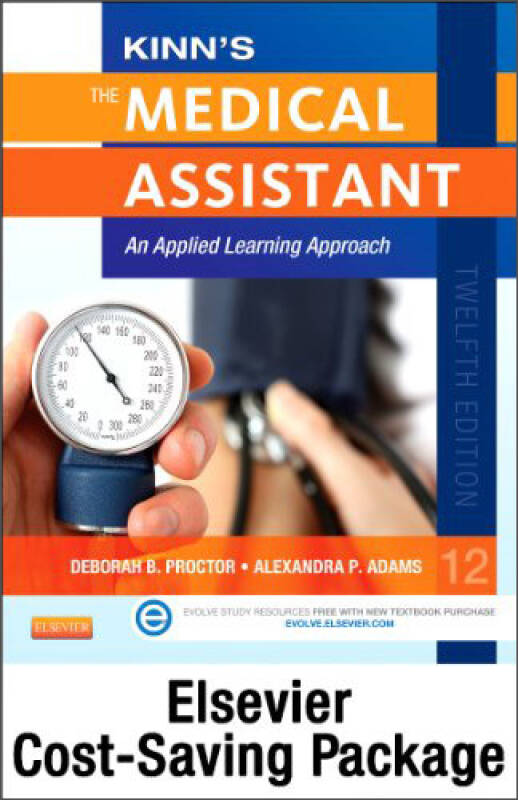 Kinns The Medical Assistant: An Applied Learning Approach, 12th Edition