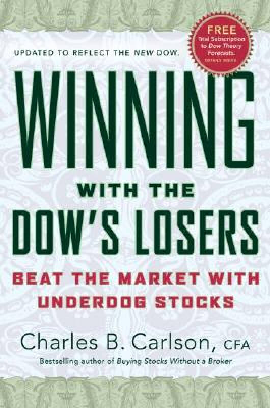 Winning with the Dows Losers: Beat the Market with Underdog Stocks