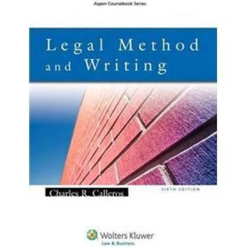 Legal Method & Writing, Sixth Edition[法律文书写作解读(第6版)]