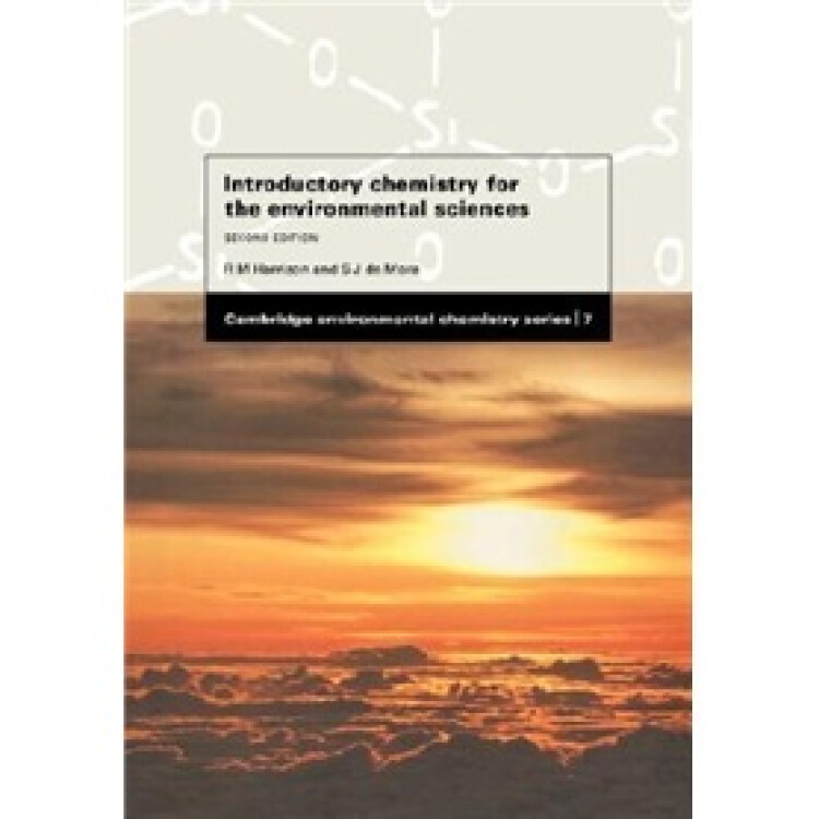 IntroductoryChemistryfortheEnvironmentalSciences(CambridgeEnvironmentalChemistrySeries)
