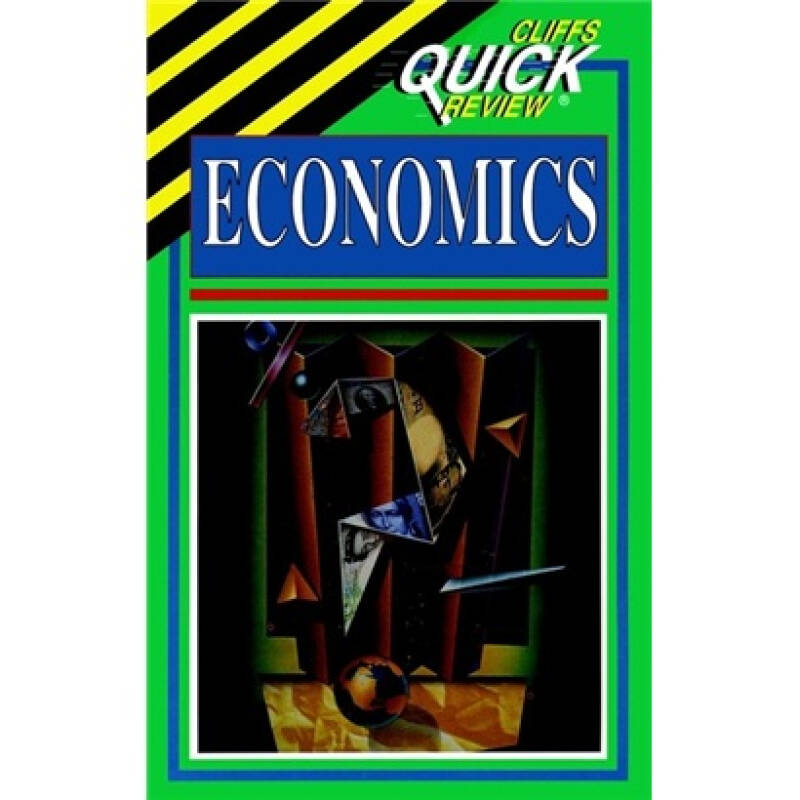CliffsQuickReviewTM Economics