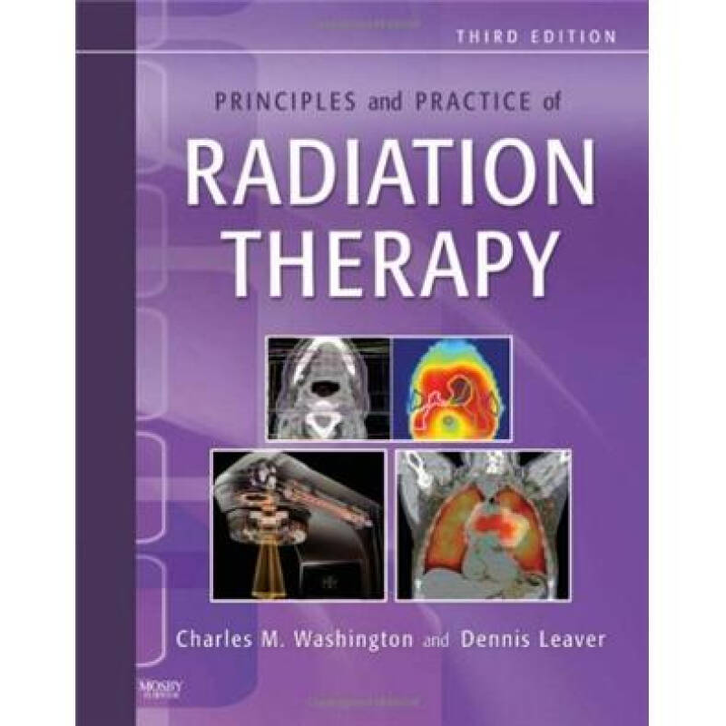 Principles and Practice of Radiation Therapy放射治疗原理与实践