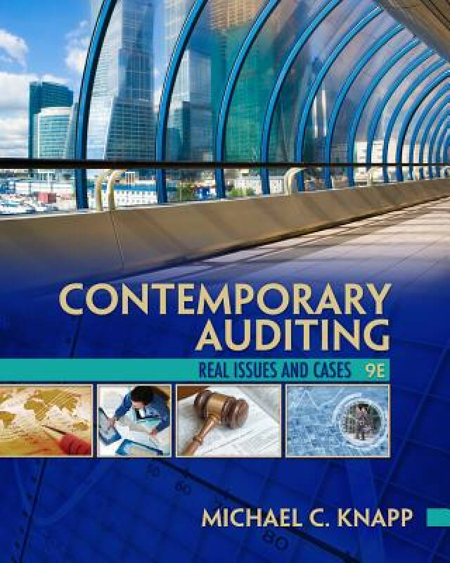 Contemporary Auditing: Real Issues and Cases