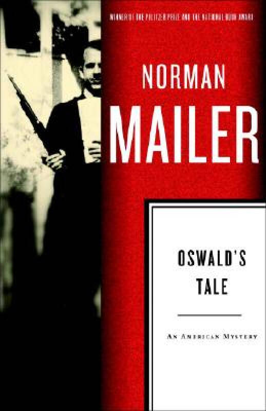 Oswalds Tale: An American Mystery