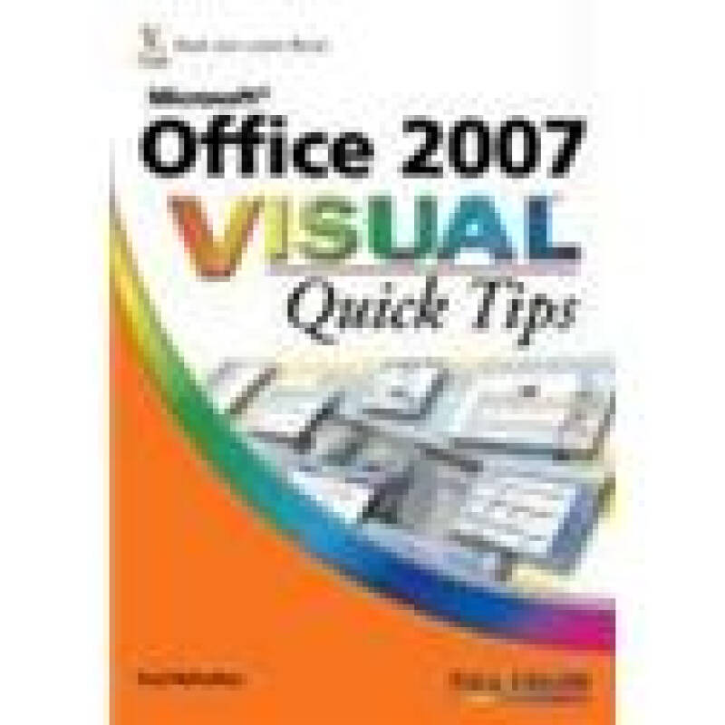 Microsoft Office 2007 VisualTM Quick Tips[Office 2007 可视快速提示]