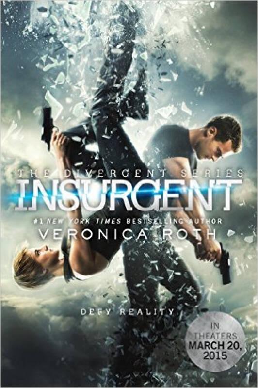 Insurgent Movie Tie-in Edition 分歧者:绝地反击 电影版 英文原版
