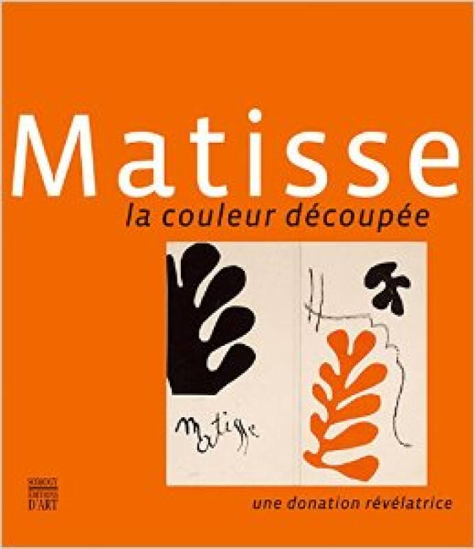 Matisse: Cutting Into Colour