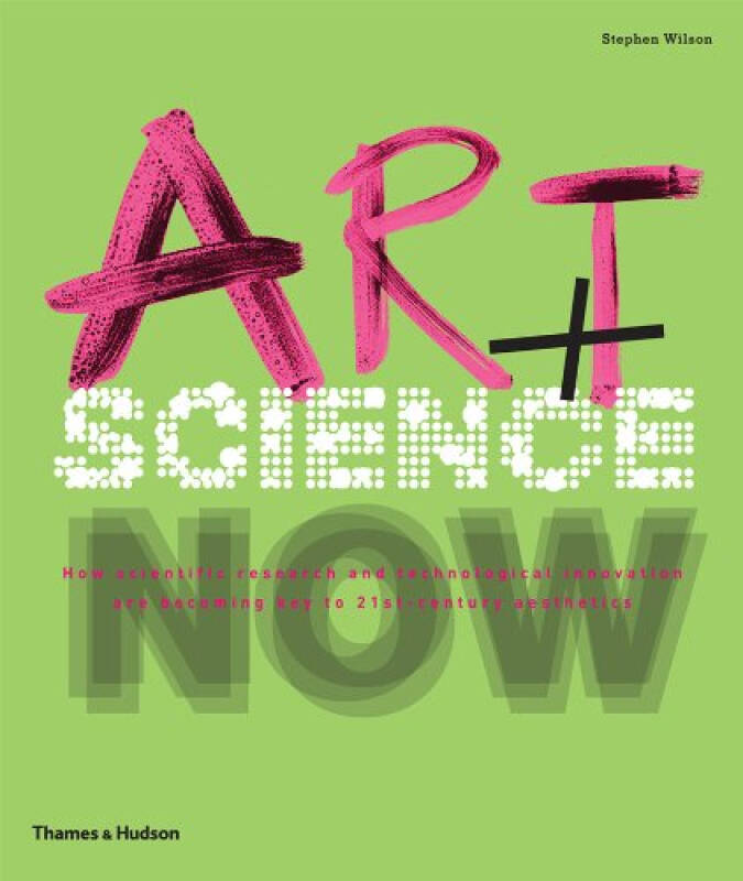 Art + Science Now[艺术+科学]